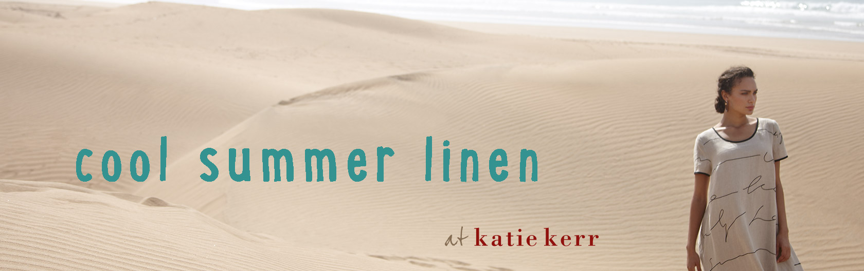 Cool Summer Linen at Katie Kerr